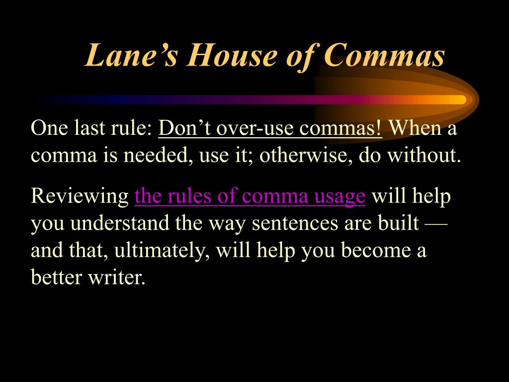 Lane's House of Commas