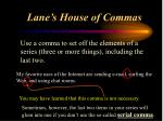 lane s house of commas2