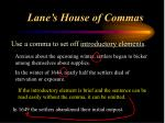 lane s house of commas4