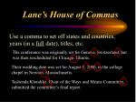 lane s house of commas7