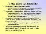 three basic assumptions