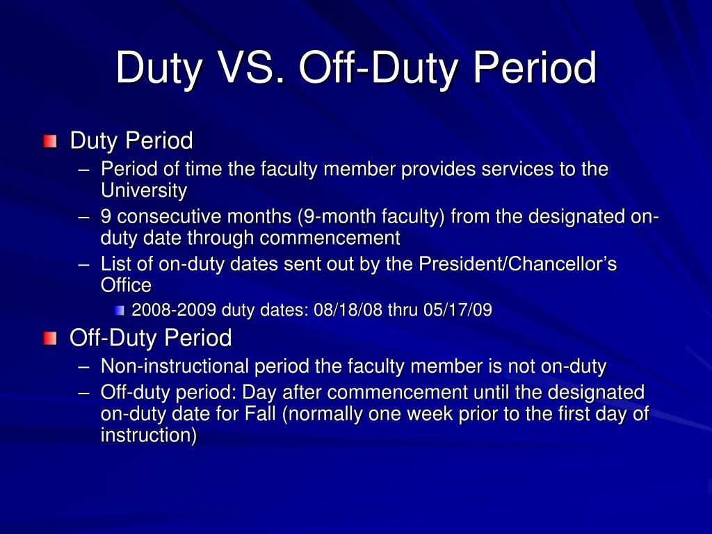 Duty VS. Off-Duty Period