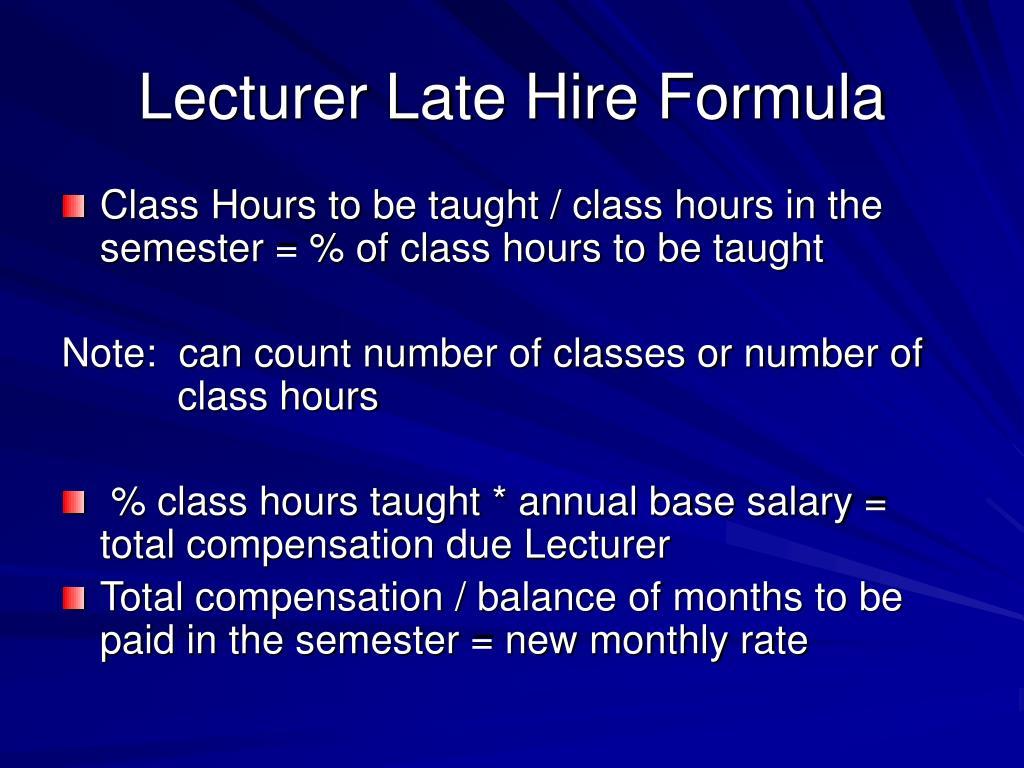 Lecturer Late Hire Formula