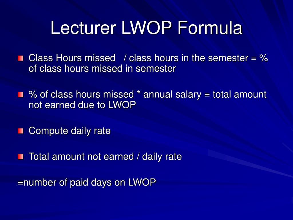 Lecturer LWOP Formula