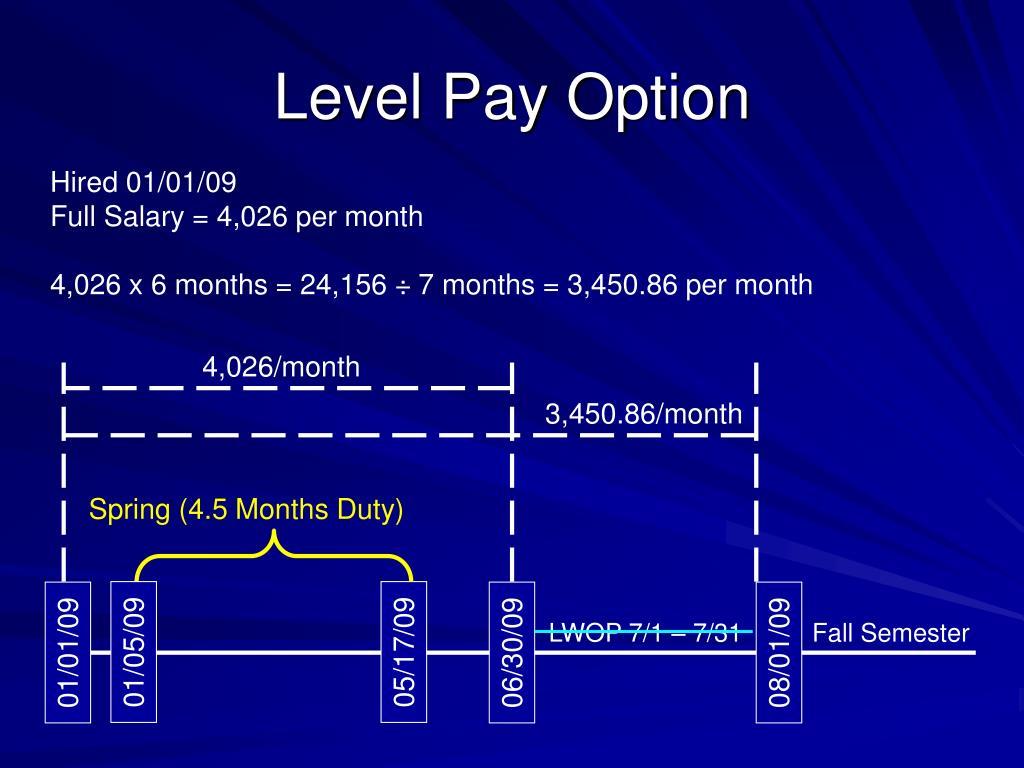 Level Pay Option