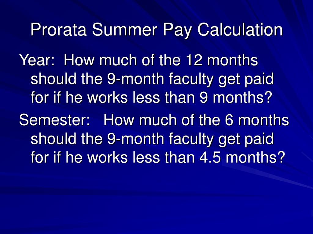 Prorata Summer Pay Calculation