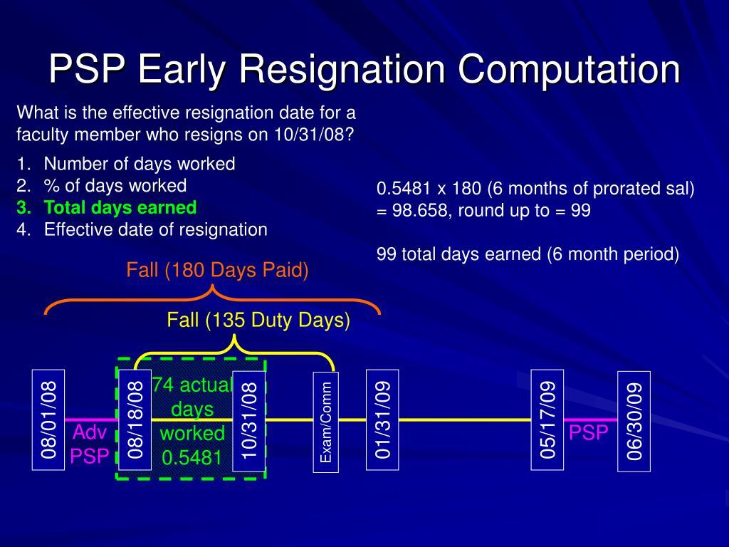 PSP Early Resignation Computation
