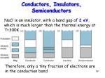 conductors insulators semiconductors19
