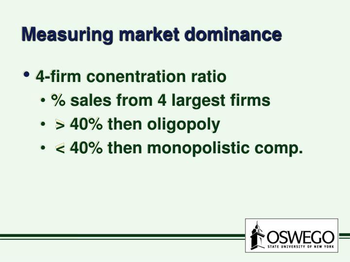 Measuring market dominance