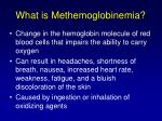 what is methemoglobinemia