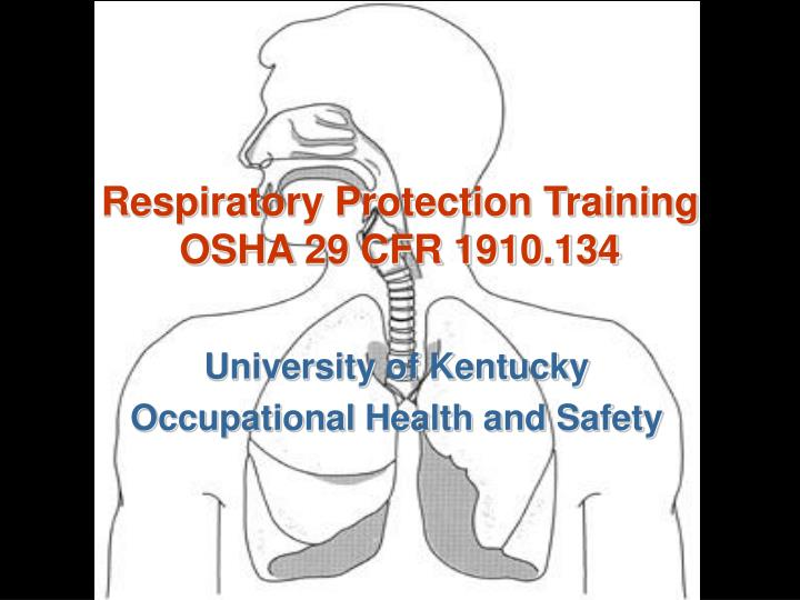 respiratory protection training osha 29 cfr 1910 134 n.