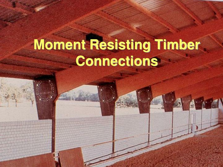 moment resisting timber connections n.