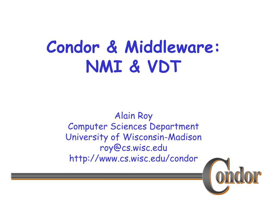 condor middleware nmi vdt l.