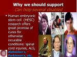 why we should support can help several disabled