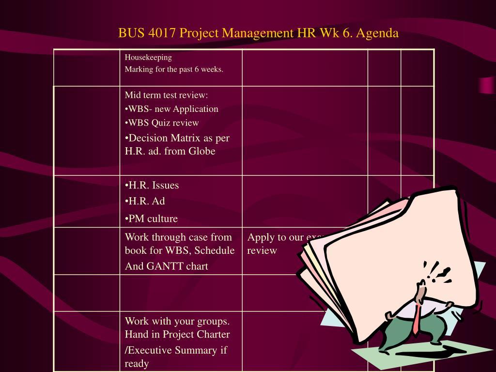 bus 4017 project management hr wk 6 agenda l.