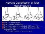 hawkins classification of talar neck fractures