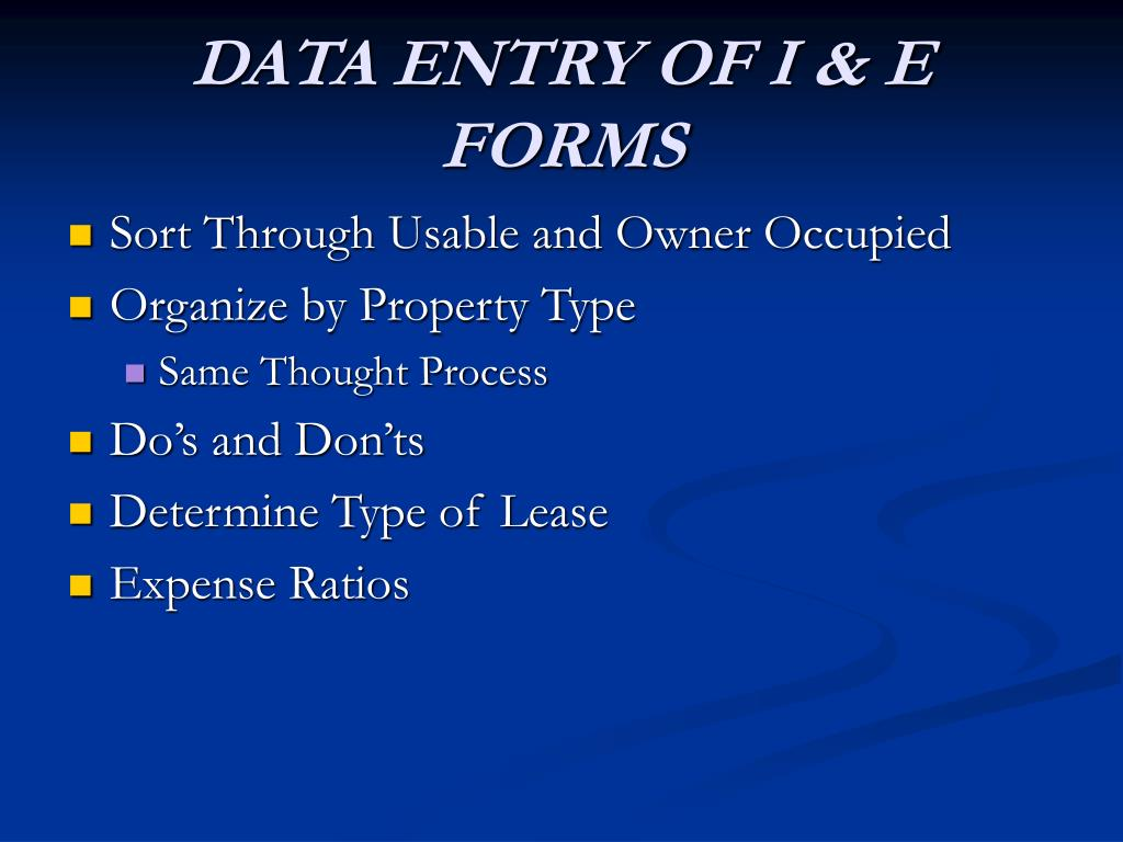 DATA ENTRY OF I & E FORMS