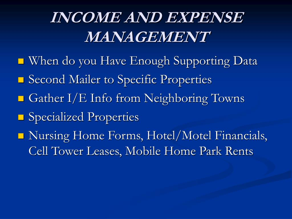 INCOME AND EXPENSE MANAGEMENT