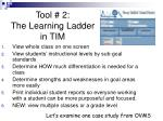tool 2 the learning ladder in tim