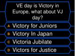 ve day is victory in europe what about vj day