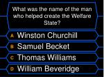 what was the name of the man who helped create the welfare state
