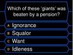 which of these giants was beaten by a pension