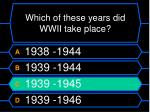 which of these years did wwii take place32