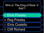 who is the king of rock n roll4