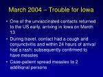 march 2004 trouble for iowa