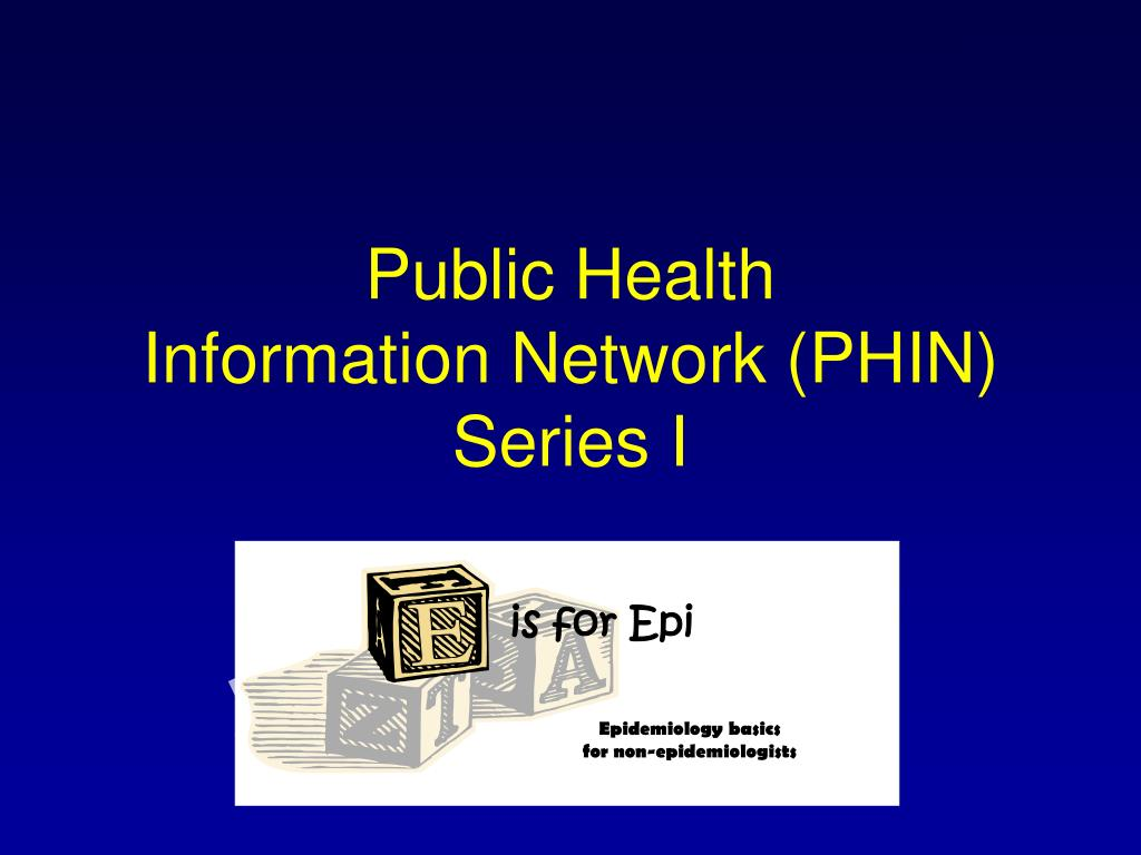 public health information network phin series i l.