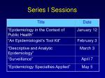 series i sessions