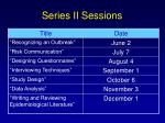 series ii sessions