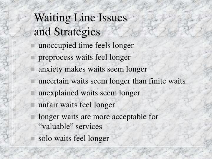 Waiting Line Issues