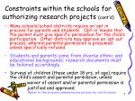 constraints within the schools for authorizing research projects cont d