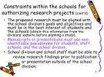 constraints within the schools for authorizing research projects cont d8