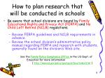 how to plan research that will be conducted in schools5
