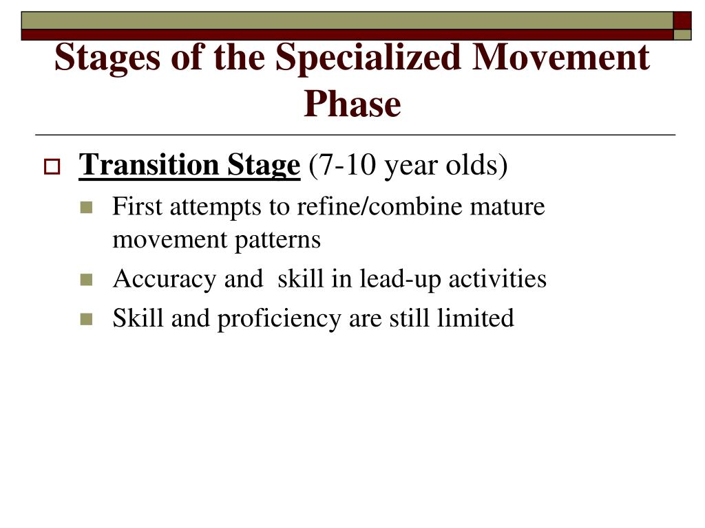 Stages of the Specialized Movement Phase