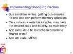 implementing snooping caches49