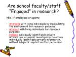 are school faculty staff engaged in research