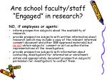 are school faculty staff engaged in research27