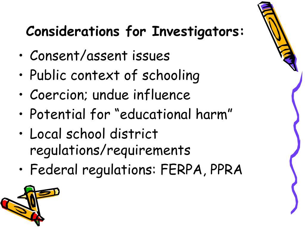 Considerations for Investigators: