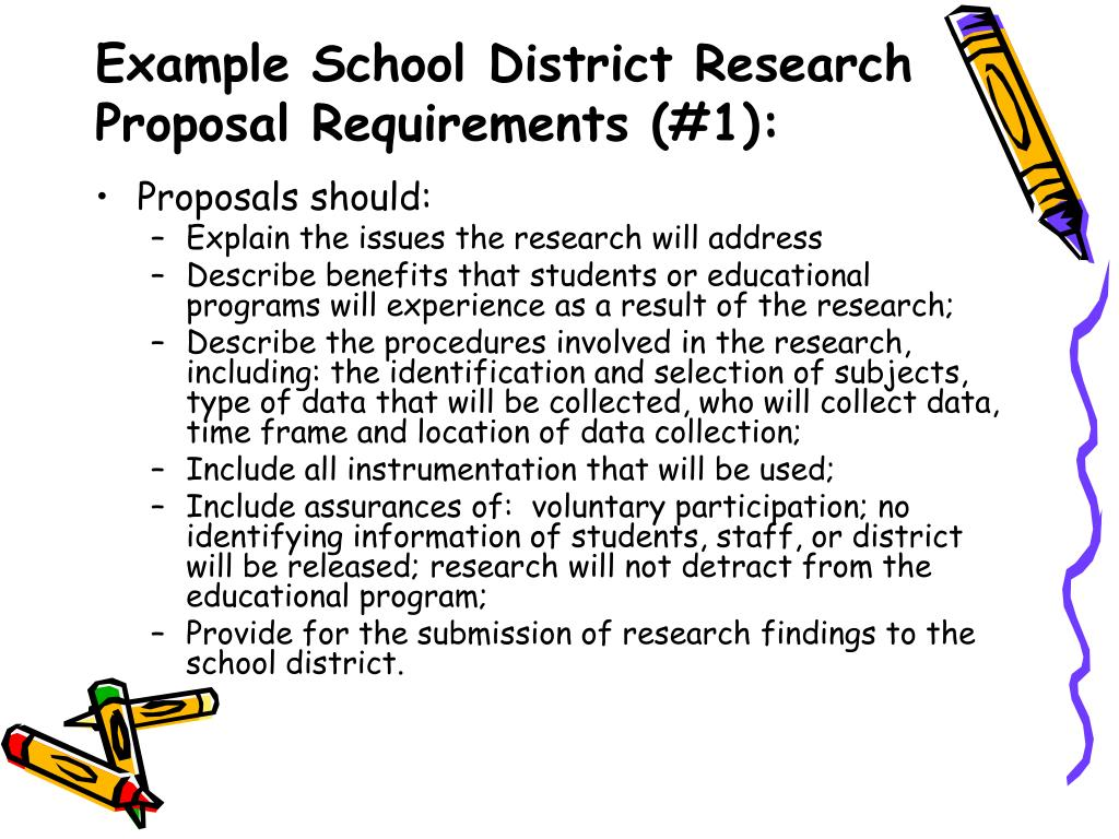 Example School District Research Proposal Requirements (#1):