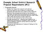 example school district research proposal requirements 1