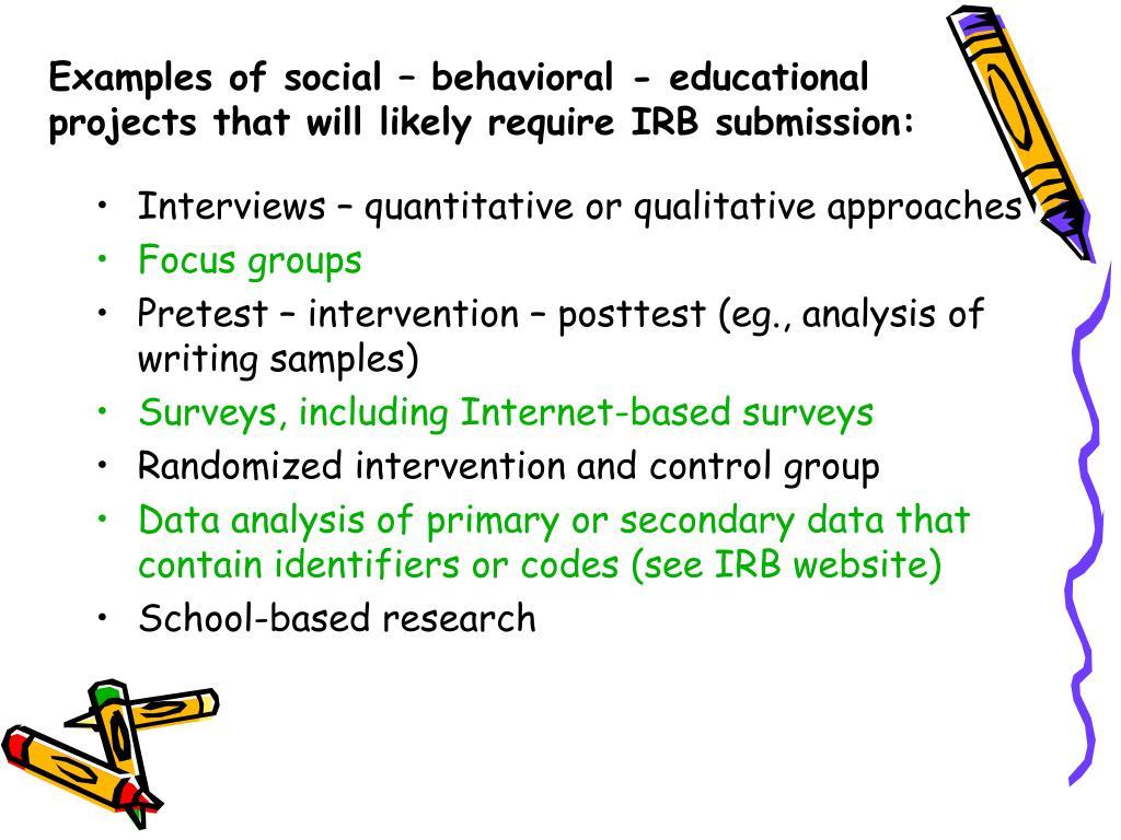 Examples of social – behavioral - educational