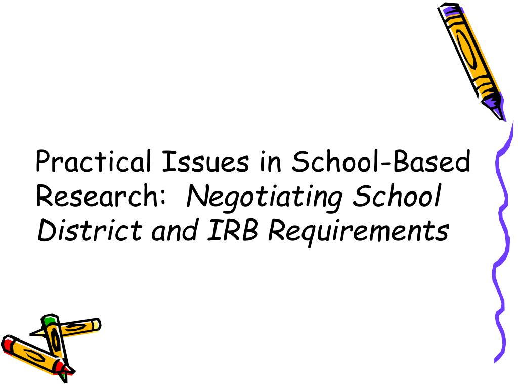 Practical Issues in School-Based Research:
