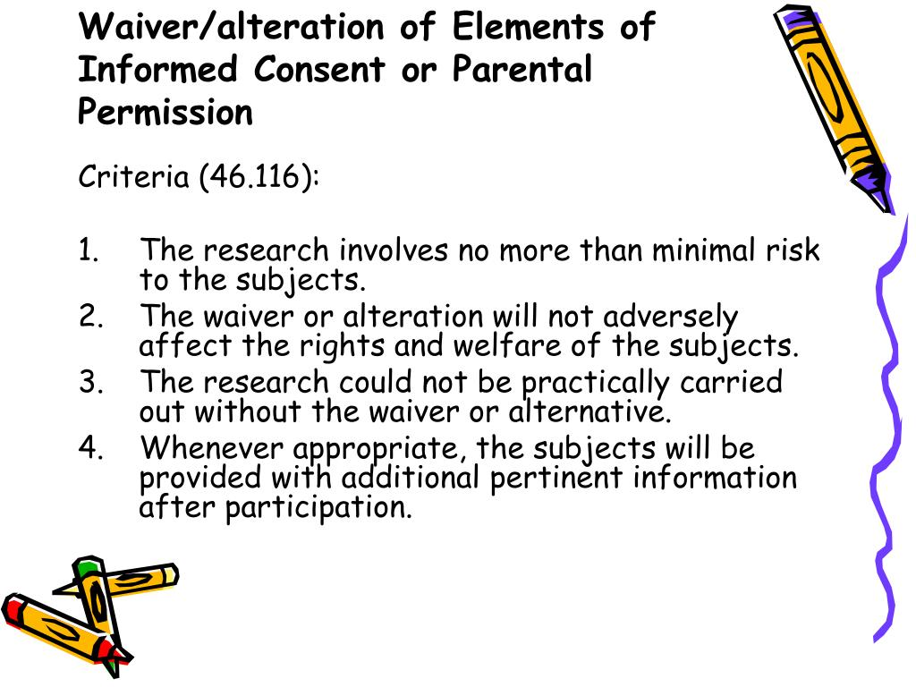 Waiver/alteration of Elements of Informed Consent or Parental Permission