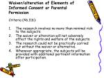 waiver alteration of elements of informed consent or parental permission