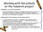 working with the schools on the research project