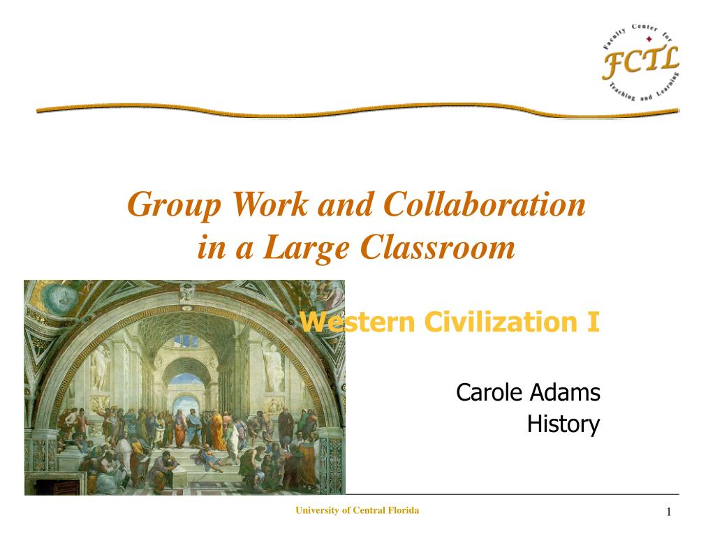 group work and collaboration in a large classroom l.