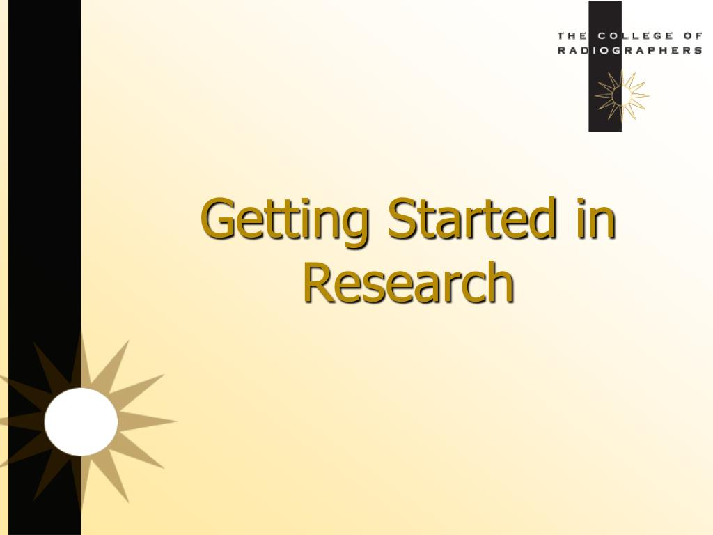 getting started in research l.